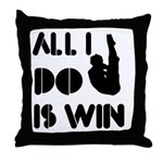 All I do is Win Diving Throw Pillow