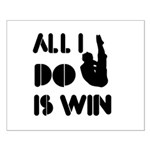 All I do is Win Diving Small Poster