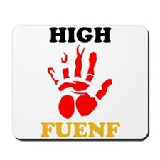High Fuenf Mousepad