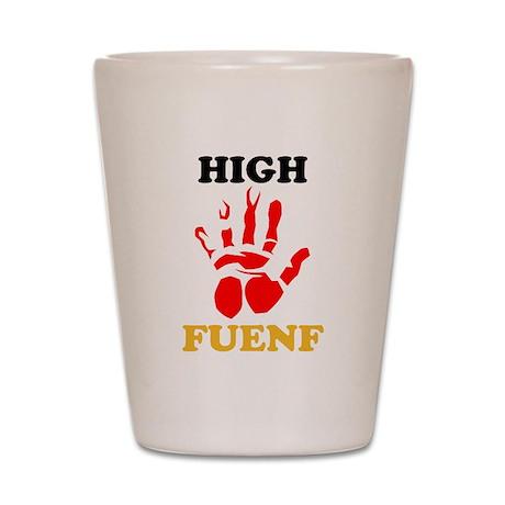 High Fuenf Shot Glass