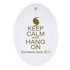 Irene Keep Calm Hang On (Parody) Ornament (Oval)