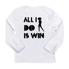 All I do is Win Cheerleading Long Sleeve Infant T-