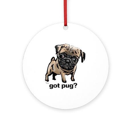 Got Pug Ornament (Round)