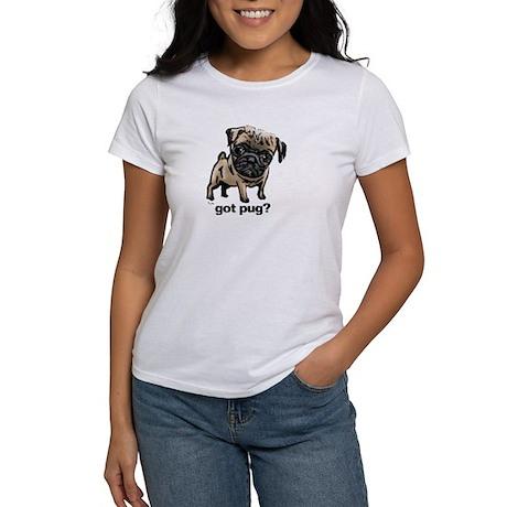 Got Pug Women's T-Shirt
