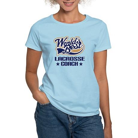 Lacrosse Coach Gift Women's Light T-Shirt