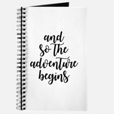 and so the adventure begins Journal