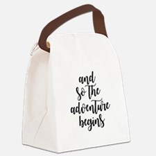 and so the adventure begins Canvas Lunch Bag