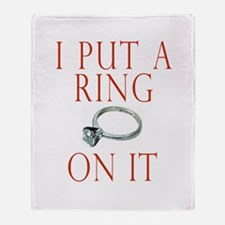 I Put a Ring On It Throw Blanket