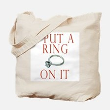 I Put a Ring On It Tote Bag