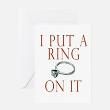 I Put a Ring On It Greeting Card
