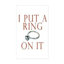 I Put a Ring On It Decal