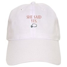 She Said Yes Cap
