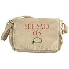 She Said Yes Messenger Bag