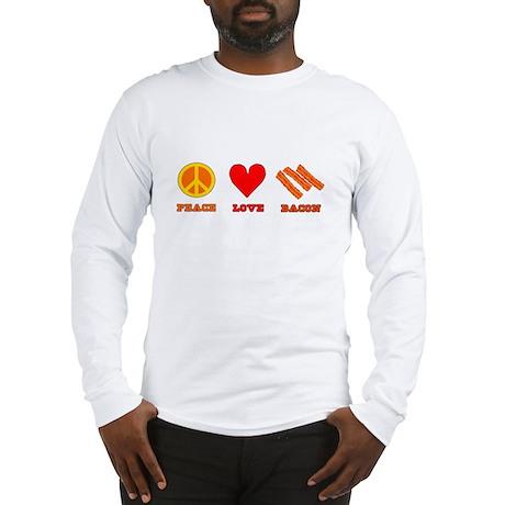 Peace Love Bacon Long Sleeve T-Shirt