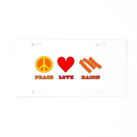 Peace Love Bacon Aluminum License Plate