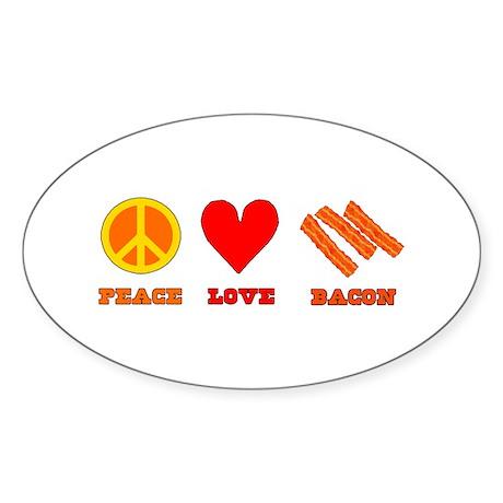Peace Love Bacon Sticker (Oval 50 pk)