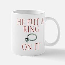 He Put a Ring on It Mug