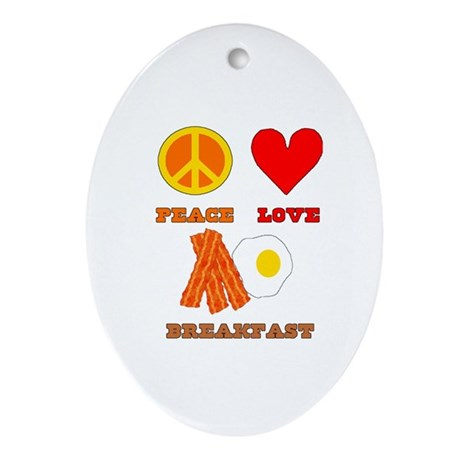 Peace Love Breakfast Ornament (Oval)