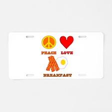 Peace Love Breakfast Aluminum License Plate