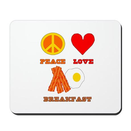 Peace Love Breakfast Mousepad
