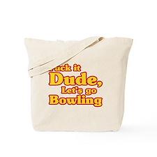 Let's go Bowling - Big Lebowski Tote Bag