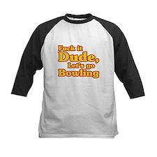 Let's go Bowling - Big Lebowski Tee