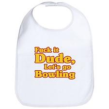 Let's go Bowling - Big Lebowski Bib
