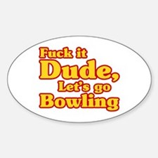 Let's go Bowling - Big Lebowski Decal
