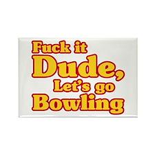 Let's go Bowling - Big Lebowski Rectangle Magnet