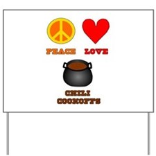 Peace Love Chili Cookoff Yard Sign