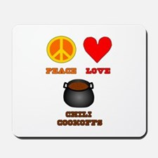 Peace Love Chili Cookoff Mousepad