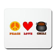 Peace Love Chili Mousepad