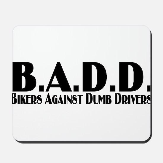 B.A.D.D. Mousepad