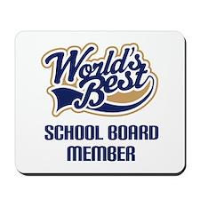 School Board Member Gift Mousepad