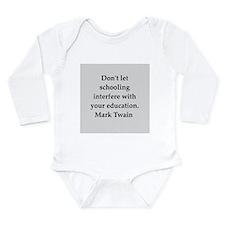 Mark Twain quote Long Sleeve Infant Bodysuit