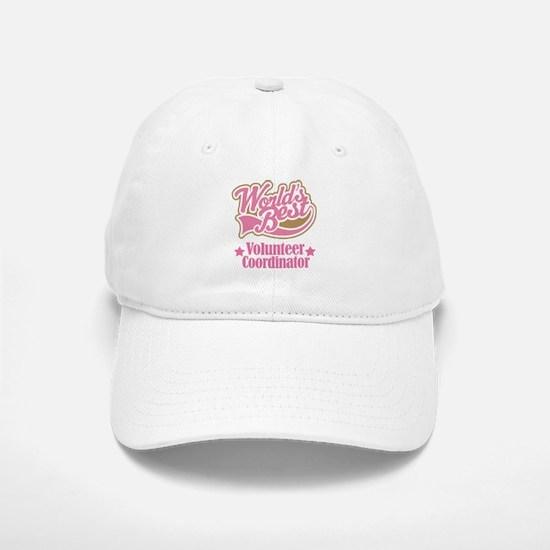 Volunteer Coordinator Gift Baseball Baseball Cap