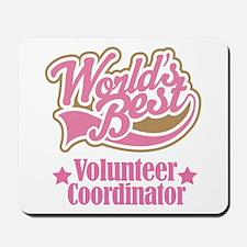 Volunteer Coordinator Gift Mousepad