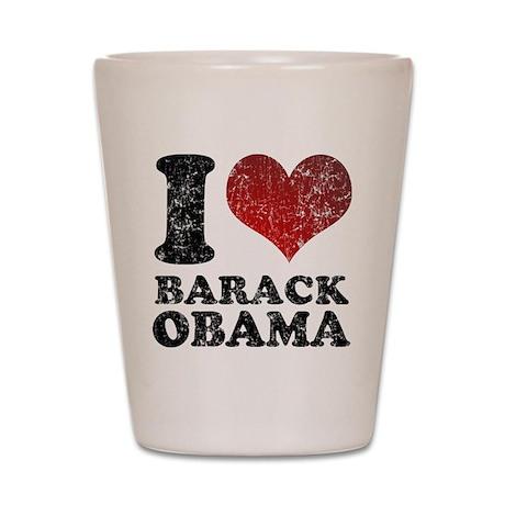 I love Barack Obama Shot Glass
