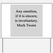 Mark Twain quote Yard Sign