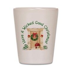 Wicked Good! Christmas Home Shot Glass