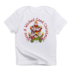 Wicked Good! Christmas Infant T-Shirt