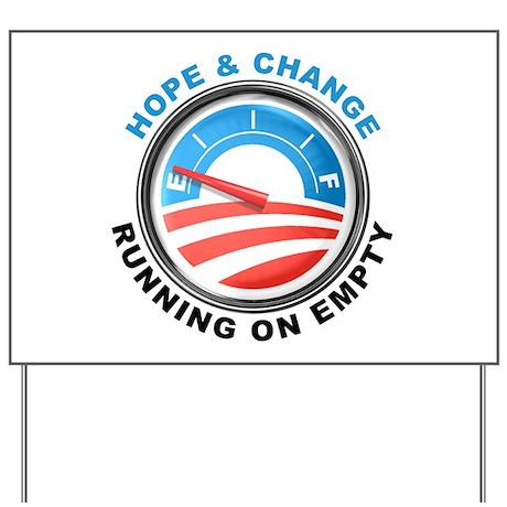 Obama Running On Empty, Yard Sign