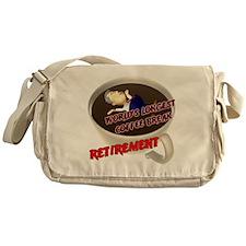 Retirement Coffee Break Messenger Bag