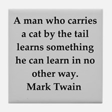 Mark Twain quote Tile Coaster