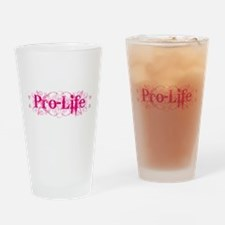 Pro-Life (pink) Drinking Glass