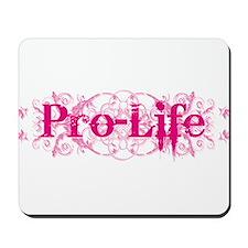 Pro-Life (pink) Mousepad