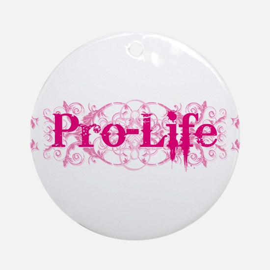 Pro-Life (pink) Ornament (Round)