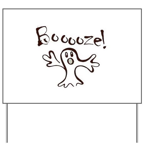 Boooze! Halloween Yard Sign