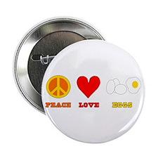 """Peace Love Eggs 2.25"""" Button"""