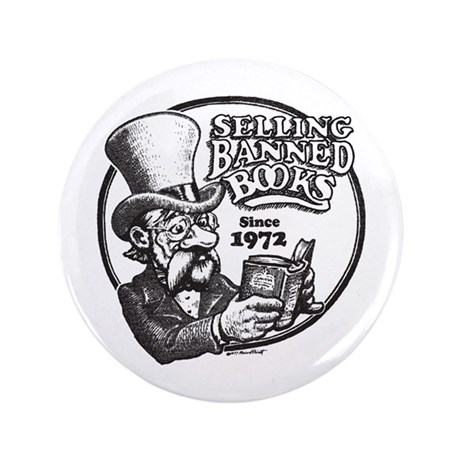 """Selling Banned Books 3.5"""" Button (100 pack)"""